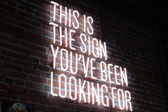 This Is The Sign You've Been Looking For